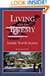 Living with the Enemy: Inside North K...