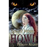 Howl: Spirit Moon (Book One) (A BBW, Werewolf, Ghost Story)