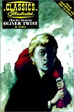 Oliver Twist (Classics Illustrated) (0613016114) by Dickens, Charles