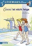 LESEMAUS zum Lesenlernen Stufe 3, Band 507: Conni ist nicht feige - Julia Boehme