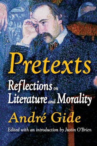Pretexts: Reflections on Literature and Morality, Andre Gide