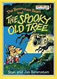 The Berenstain Bears and the Spooky Old Tree (Bright and Early Books) (0001712845) by Berenstain, Stan