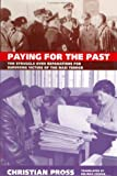 img - for Paying for the Past: The Struggle over Reparations for Surviving Victims of the Nazi Terror book / textbook / text book