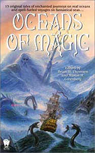 Oceans of Magic by Brian M. Thomsen and Martin Harry Greenberg