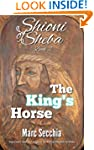 The King's Horse (Shioni of Sheba Boo...