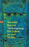 Seelensprung. Ein Leben in zwei Welten. (3442720060) by Kaysen, Susanna