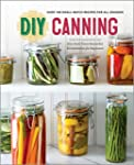 DIY Canning: Over 100 Small-Batch Rec...