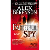 The Faithful Spy (John Wells, No. 1) ~ Alex Berenson