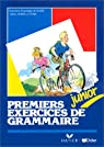 Premiers exercices de grammaire: Junior