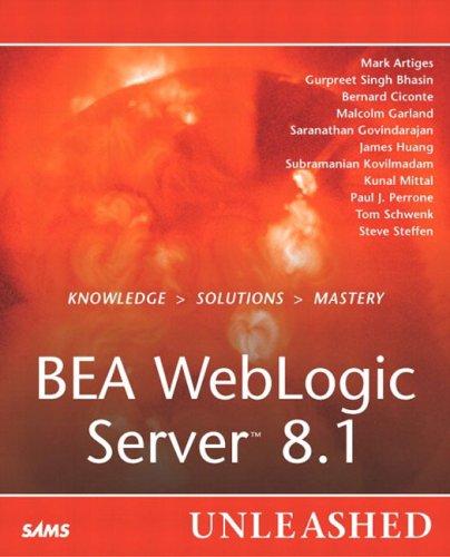 BEA Weblogic Server 8.1 Unleashed