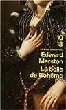 echange, troc Edward Marston - La belle de Bohême