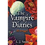 The Vampire Diaries: 2: The Struggleby L J Smith