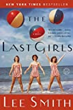The Last Girls: A Novel (Ballantine Reader's Circle)