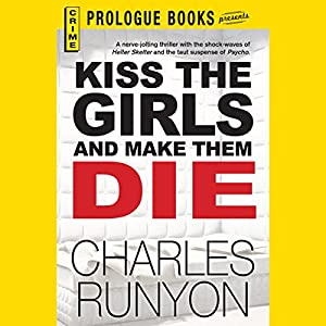 Kiss the Girls and Make Them Die Audiobook