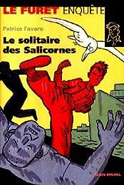 Le  solitaire des Salicornes