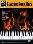 Classic Rock Hits: 40 Sheet Music Bes...