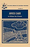 Joyce Cary (Essays on Modern Writers) (0231026803) by Oconnor