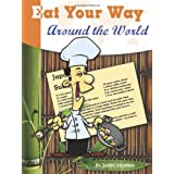 Eat Your Way Around the World ~ Jamie Aramini