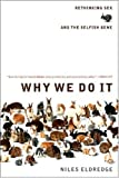 Why We Do It: Rethinking Sex and the Selfish Gene (0393326950) by Niles Eldredge