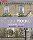 Period House: An Owners Guide (0007127618) by Jackson, Albert