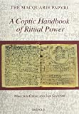 img - for A Coptic Handbook of Ritual Power (The Macquarie Papyri) (Coptic Edition) book / textbook / text book
