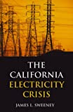 California Electricity Crisis (Hoover Institution Press Publication)