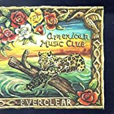 Everclear ~ American Music Club