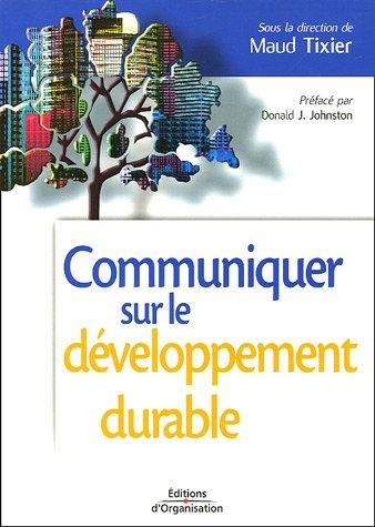 Communiquer sur le développement durable : Enjeux et impacts pour l'entreprise