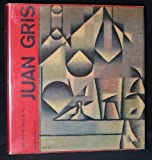 Juan Gris (Collection hispanique) (French Edition) (2702200877) by Gaya Nuno, Juan Antonio