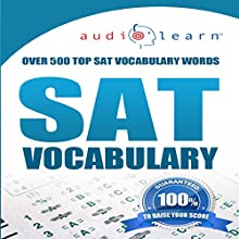 2012 SAT Vocabulary Audio Learn (       UNABRIDGED) by  AudioLearn Editors Narrated by  AudioLearn Voice Over Team