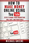 How to Make Money Online Using YouTub...