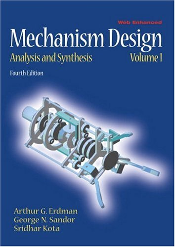 Mechanism Design: Analysis and Synthesis (4th Edition)