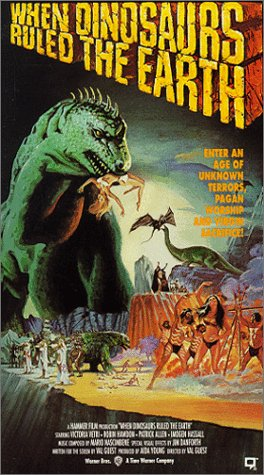 When Dinosaurs Ruled the Earth [VHS]