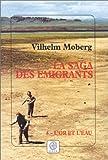 """Afficher """"La Saga des émigrants n° 6 L'Or et l'eau"""""""