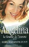 vignette de 'Angélina n° 3<br /> Le souffle de l'aurore (Marie-Bernadette Dupuy)'