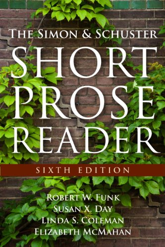 The Simon and Schuster Short Prose Reader (6th Edition)