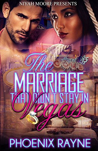 The Marriage That Didn't Stay in Vegas (BWWM Romance) PDF