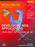 51STan2jLlL. SL160  Top 5 Books of MCSD Exams Certification for March 6th 2012  Featuring :#3: MCAD/MCSD Training Guide (70 315): Developing and Implementing Web Applications with Visual C# and Visual Studio.NET