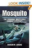 Mosquito: The Original Multi-Role Combat Aircraft