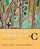 Problem Solving and Program Design in C (7th Edition)