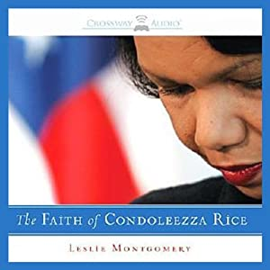 The Faith of Condoleezza Rice Audiobook