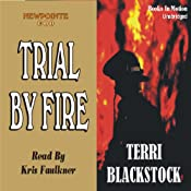 Trial by Fire: Newpointe 911 Series #4 | [Terri Blackstock]