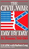 img - for The Civil War Day By Day: An Almanac, 1861-1865 (Da Capo Paperback) book / textbook / text book