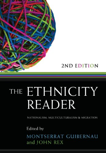 The Ethnicity Reader: Nationalism, Multiculturalism and...