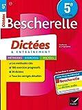 Bescherelle Dictées 5e: cahier d'orthographe et de dictées