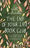 Will Schwalbe The End of Your Life Book Club