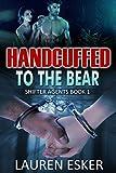 Handcuffed to the Bear: BBW ... - Lauren Esker
