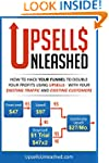 Upsells Unleashed: Using Upsells With...