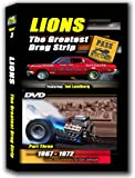 LIONS THE GREATEST DRAG STRIP (Part 3/1967-'72) by Don Gillespie: Third and final video documentary on sport's most famous drag strip (Long Beach, Calif.); rare photos, film, interviews with leading pioneers.
