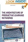 The Architecture of Productive Learni...